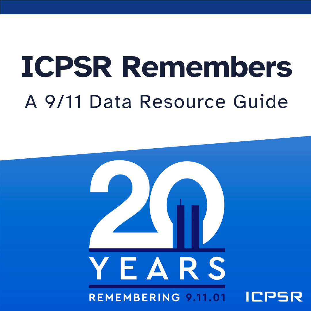 ICPSR Remembers: A 9/11 Data Resource Guide