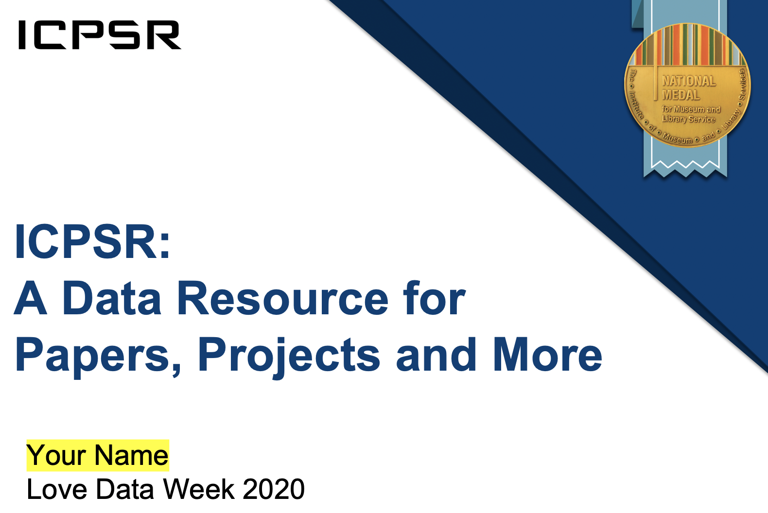 Downloadable ICPSR Love Data Week slides