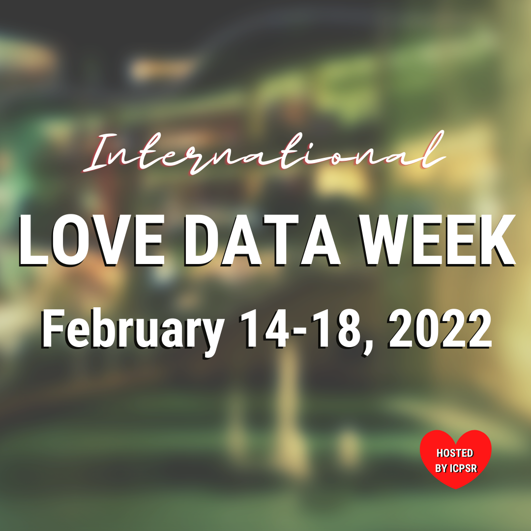 Save the Date for Love Data Week 2022